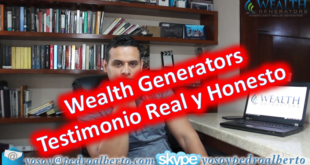 wealth generators testimonio real y honesto