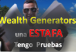Wealth Generators Estafa, tengo las pruebas, verdad al descubierto