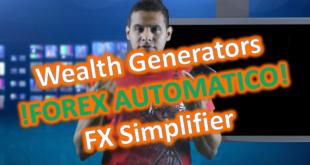 Wealth Generators Forex Automatico con FX Simplifier o Simplificador
